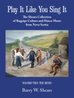 Play It Like You Sing It: The Shears Collection